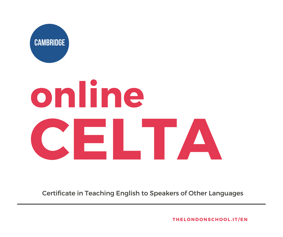 online CELTA Italy The London School Italy